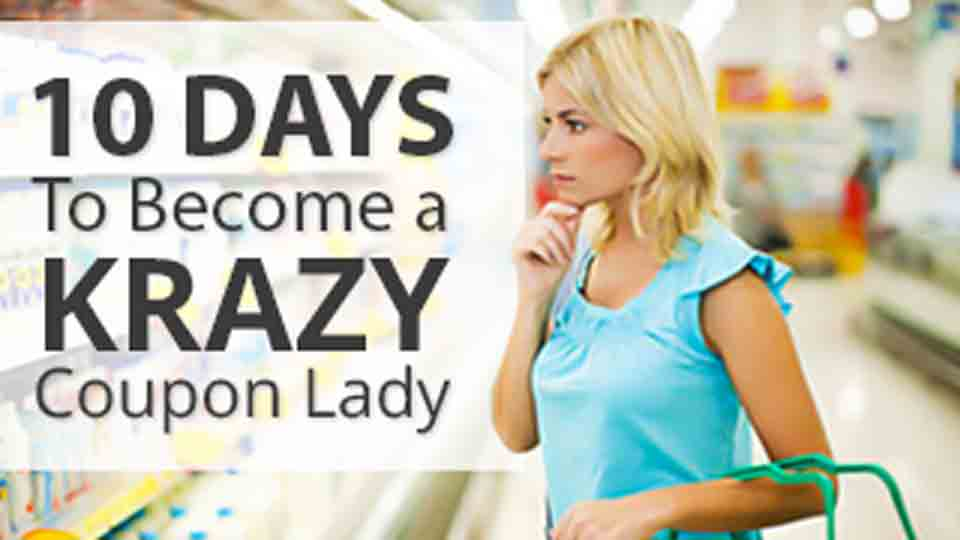 10 Days to Become a Krazy Coupon Lady - Day 1