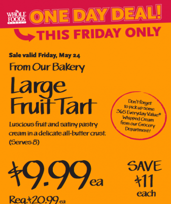 Large Fruit Tart—Save 50% at Whole Foods, Today Only! - The ...