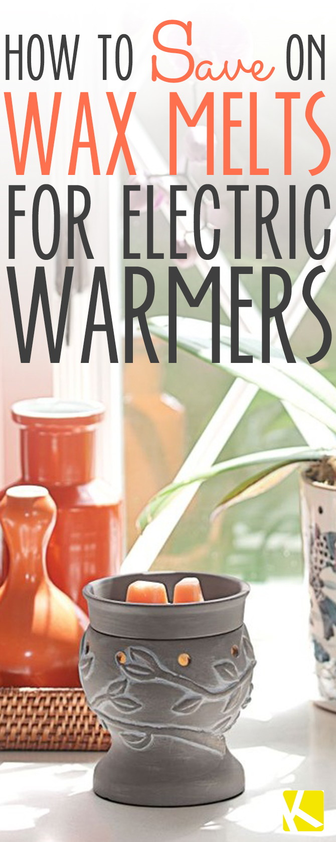 How to Save on Wax Melts for Electric Warmers