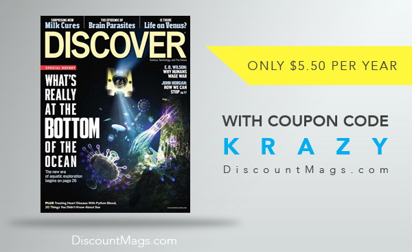 Discover Magazine, Only $5.50 per Year!