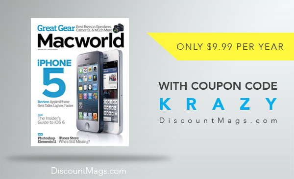 Macworld Magazine, Only $9.99 per Year!