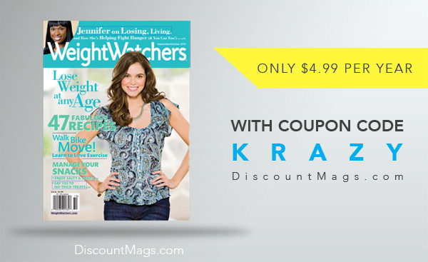 Weight Watchers Magazine, Only $4.99 per Year!