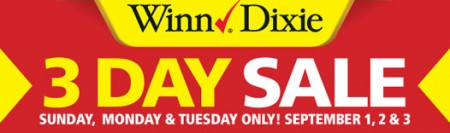Winn-Dixie 3 Day Sale: 9/1---9/3