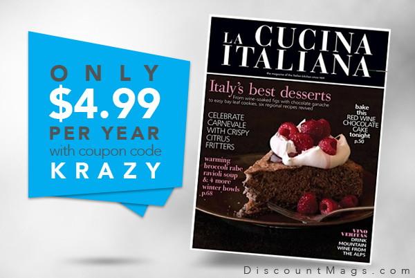 La Cucina Italiana Magazine, Only $4.99 per Year!