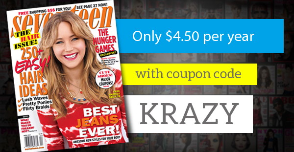 Seventeen Magazine, Only $4.50 per Year!