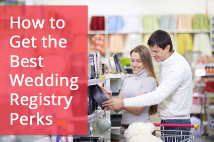 5 ways to score the best wedding registry perks for Wedding registry the knot