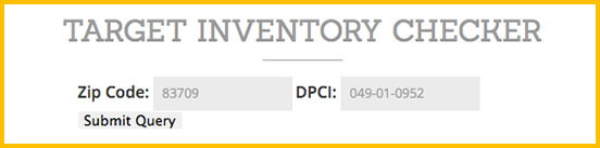 input your zip code and paste the dpci target or the item id walmart into the appropriate fields click on submit query - Inventory Checker