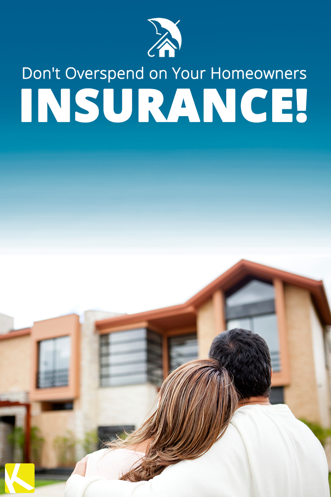 Don't Overspend on Your Homeowners Insurance!