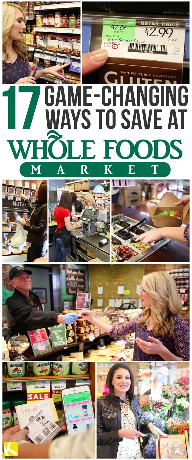 17 Legit Hacks for Saving Money at Whole Foods!