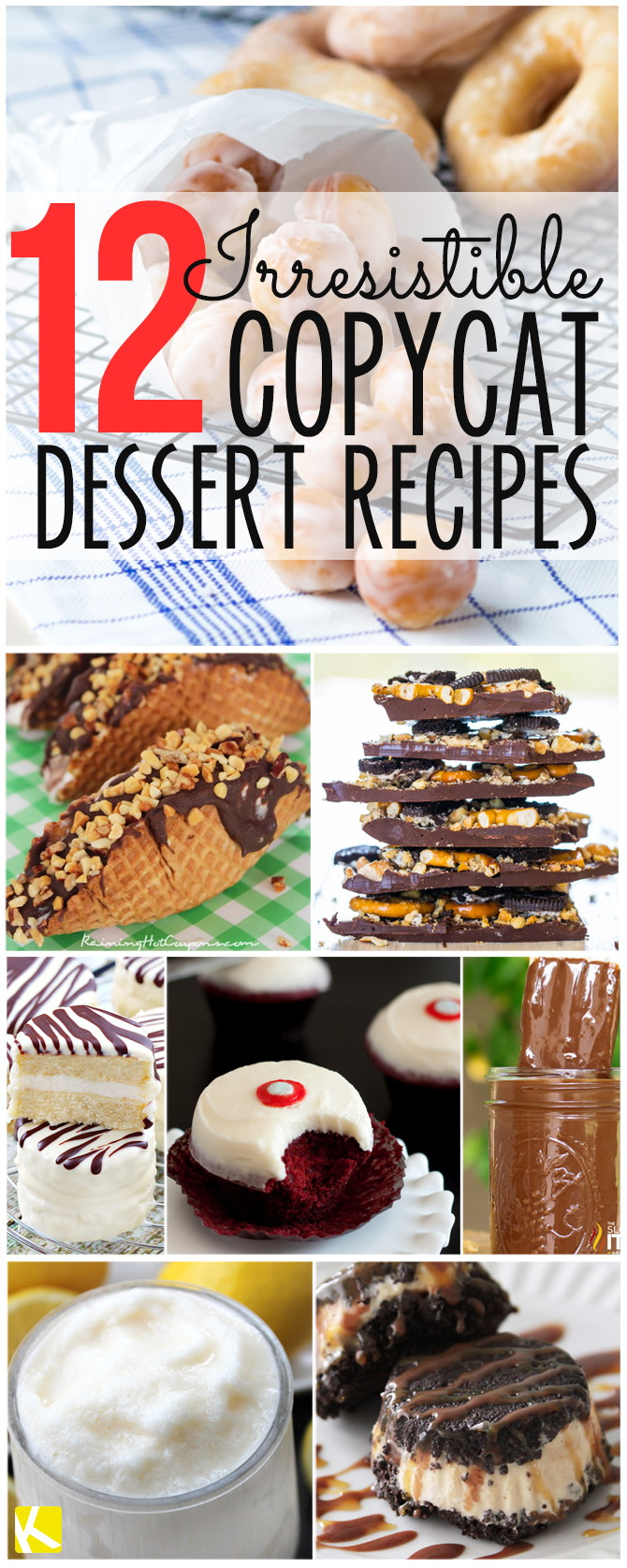 12 Irresistible Copycat Dessert Recipes You Must Try