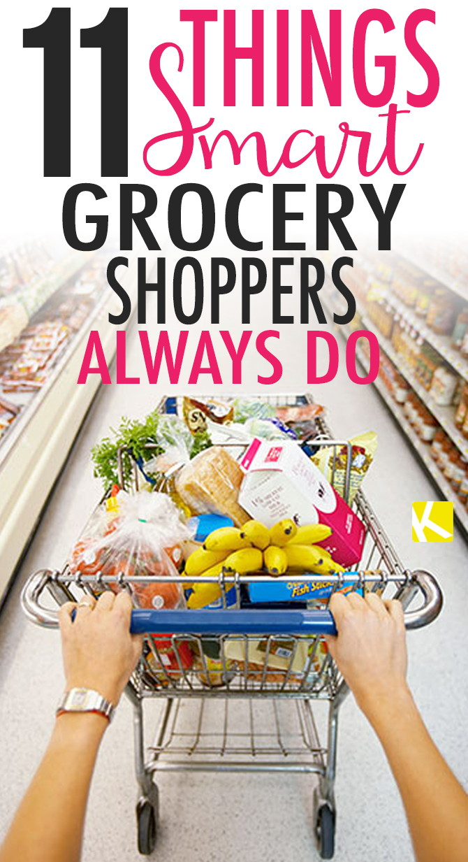 11 Things Smart Grocery Shoppers Always Do
