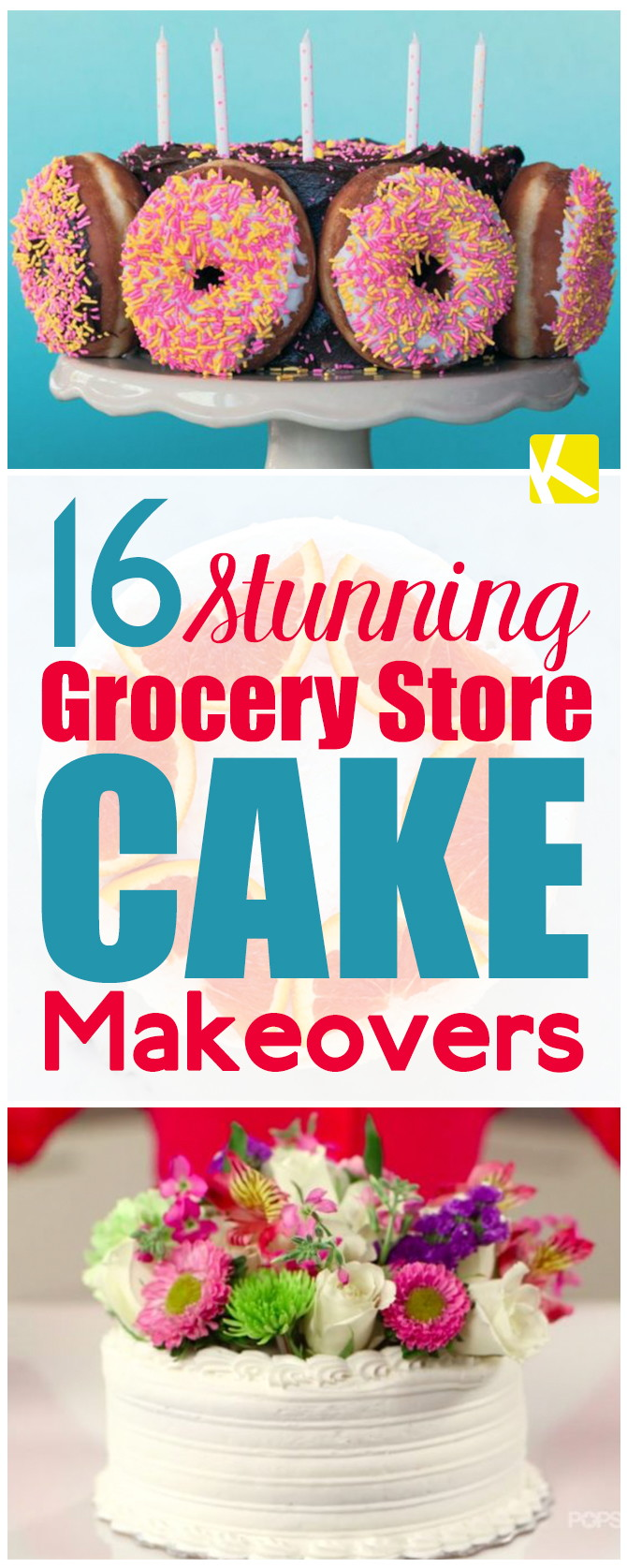 16 Grocery Store Cake Makeovers You'll Need for Your Next Party