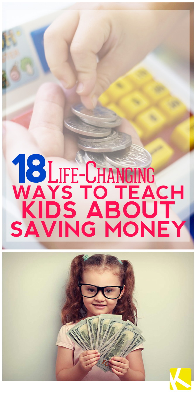18 Life-Changing Ways to Teach Kids About Saving Money