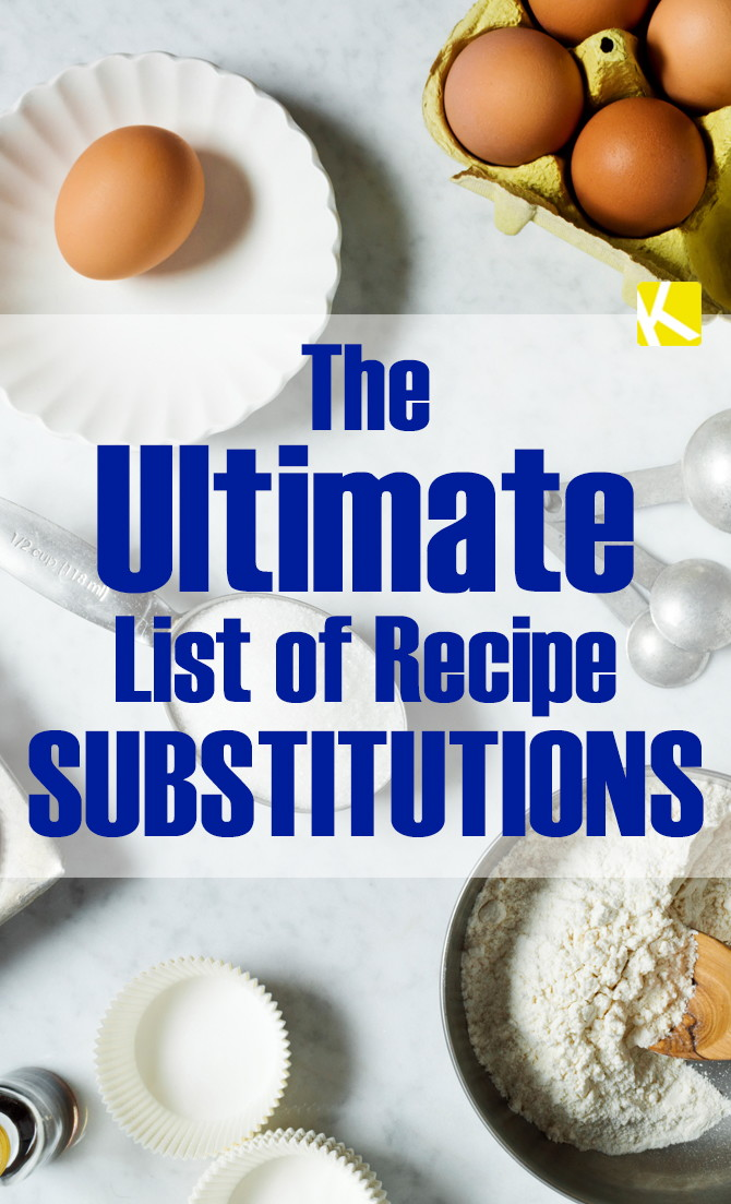 The Ultimate List of Recipe Substitutions