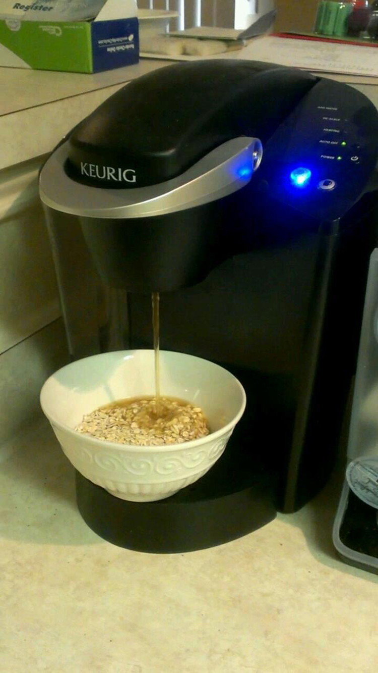 Use your Keurig to make oatmeal.