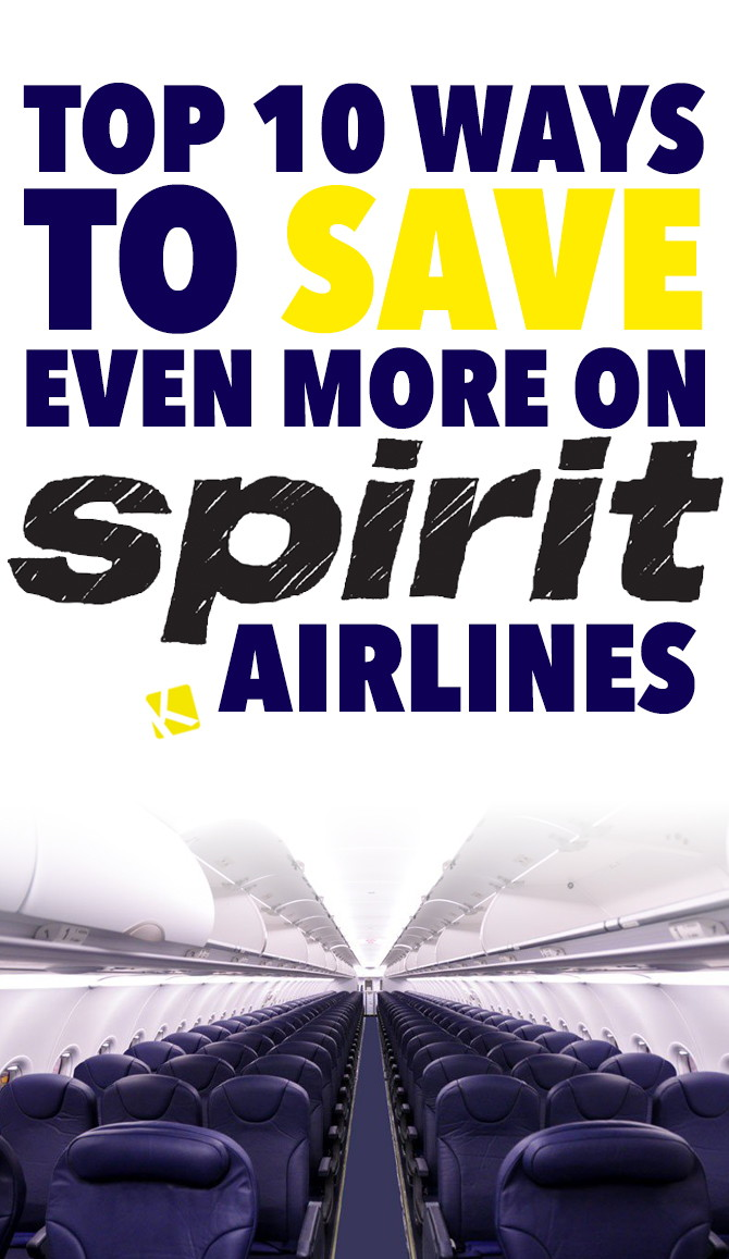 Top 10 Ways to Save Even More on Spirit Airlines