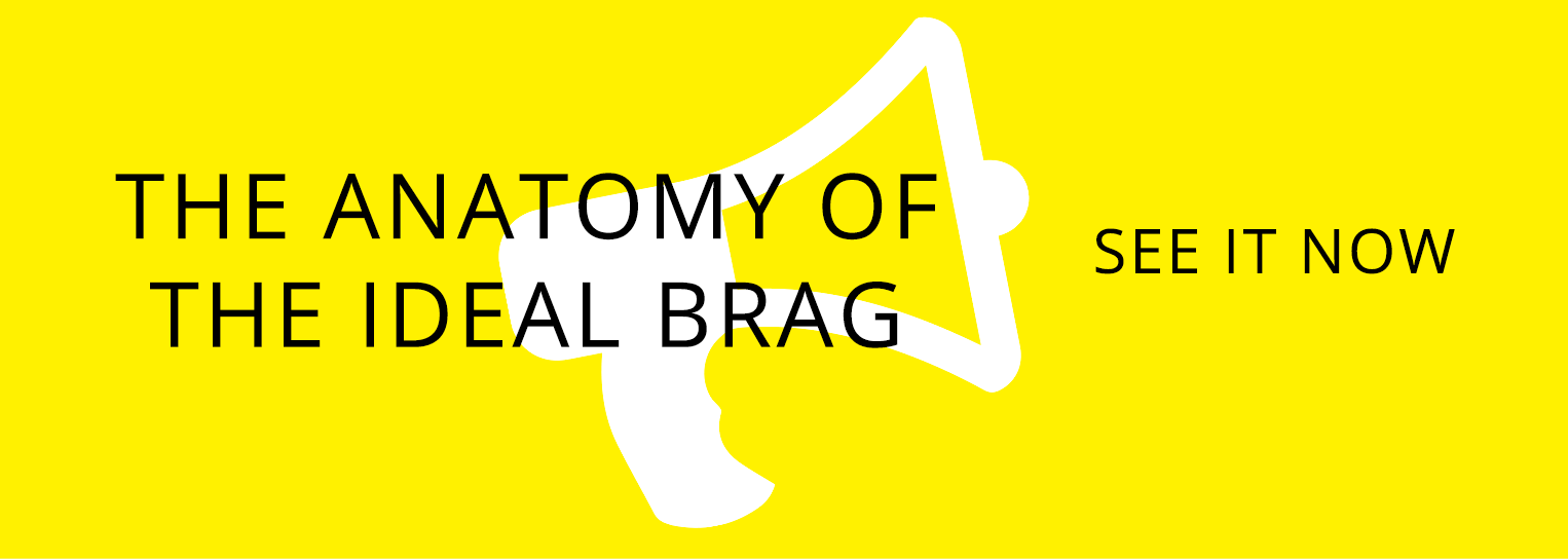 Anatomy of the Ideal Brag - See it Now