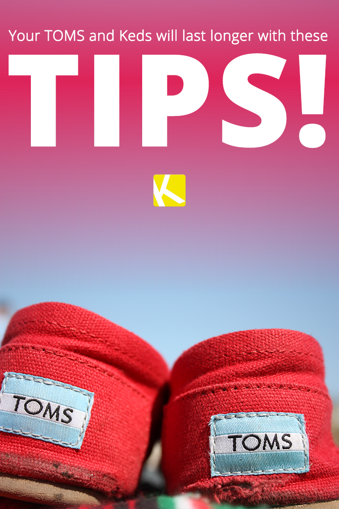 838638ec0090bf 6 Tips to Make Your Canvas Shoes (TOMS and Keds) Last Longer! - The ...