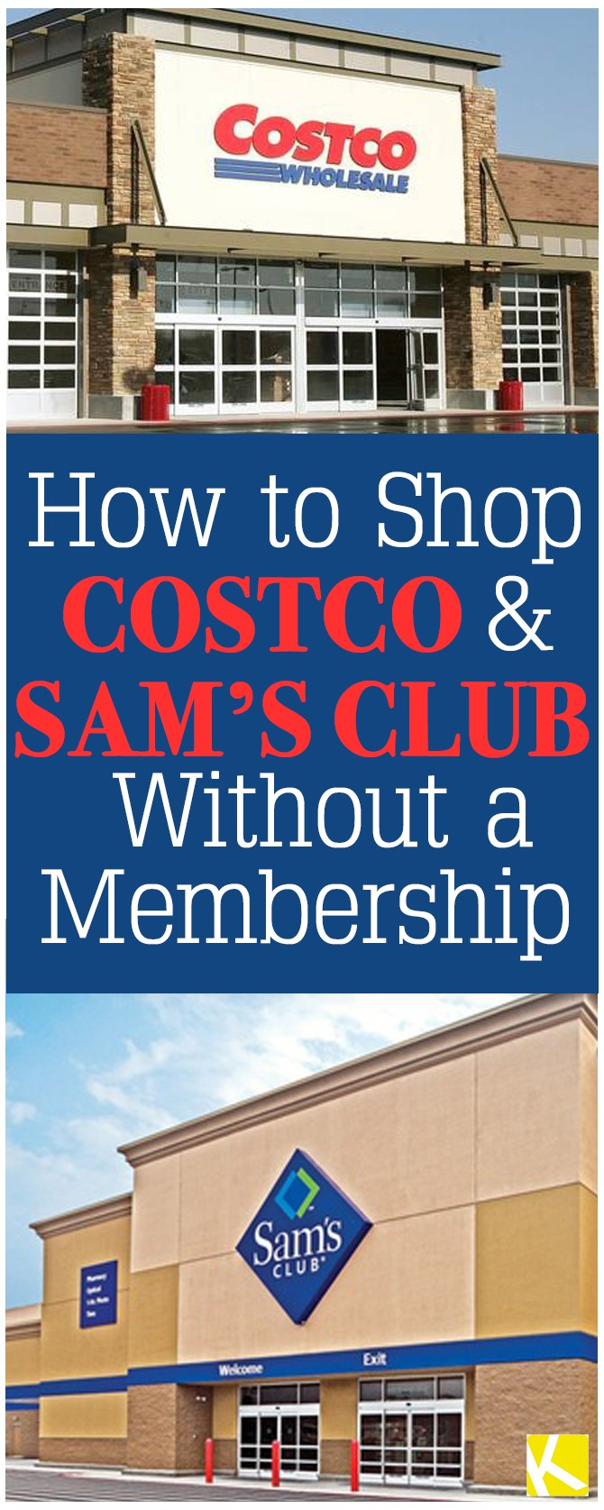 Costco And Sam 8217 S Club How To Without Ing A Membership