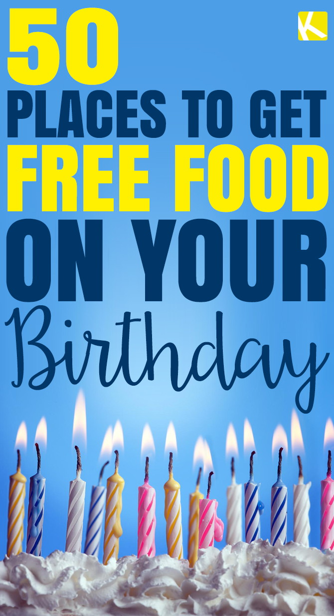 50 Places to Get Free Food on Your Birthday - The Krazy Coupon Lady