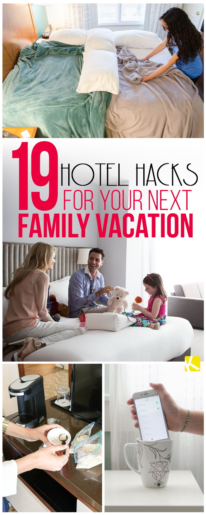 19 Clever Hotel Hacks For Your Next Family Vacation The