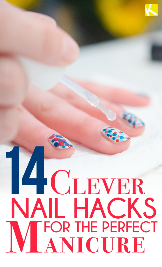 14 Clever Nail Hacks for the Perfect Manicure - The Krazy Coupon Lady