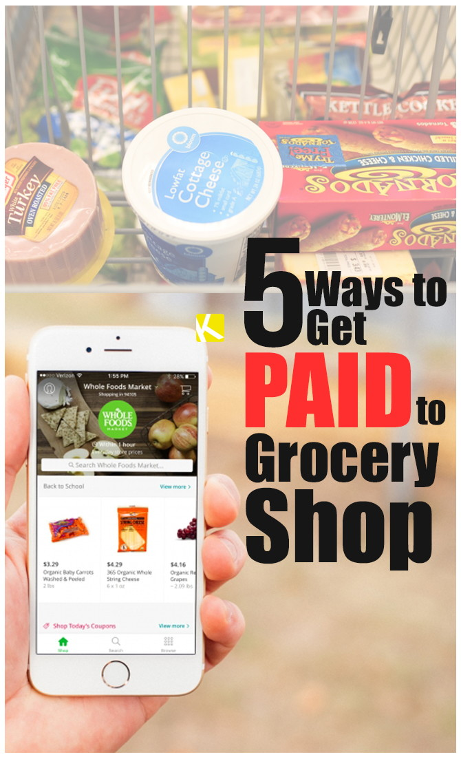 5 Ways to Get Paid to Grocery Shop - The Krazy Coupon Lady