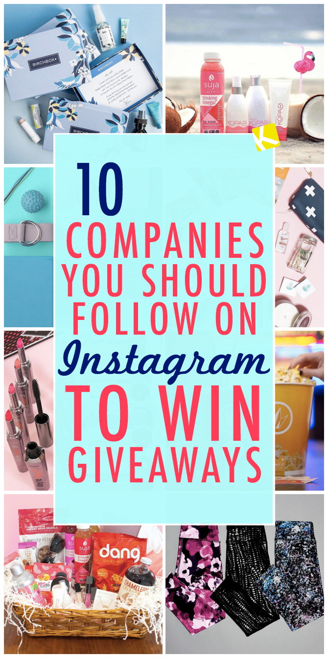 10 Companies You Should Follow on Instagram to Win Giveaways - The