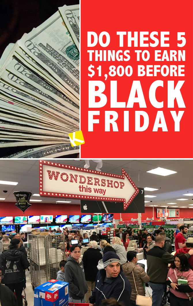 Do These 5 Things To Earn 1 800 Before Black Friday The