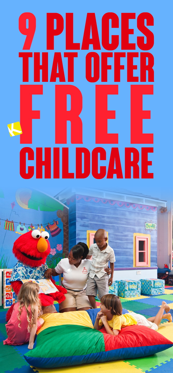 9 places that offer free childcare