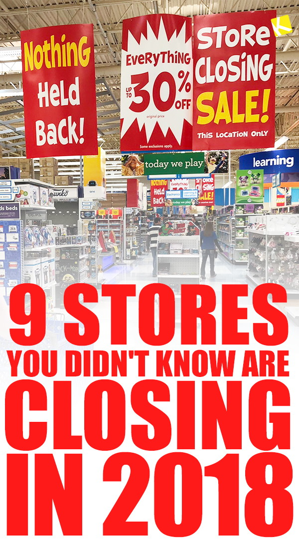 a75790d2d0345 9 Stores You Didn't Know Are Closing in 2018 - The Krazy Coupon Lady