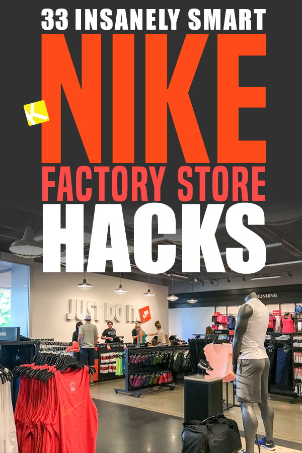 33 Insanely Smart Nike Factory Store Hacks The Krazy