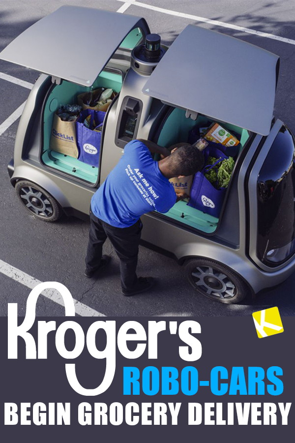 Kroger 8217 S Robo Cars Begin Grocery Delivery
