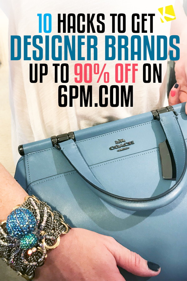 77591a837434 ... Without Feeling the Pinch. 10 Hacks to Get Designer Brands Up to 90%  Off on 6pm.com