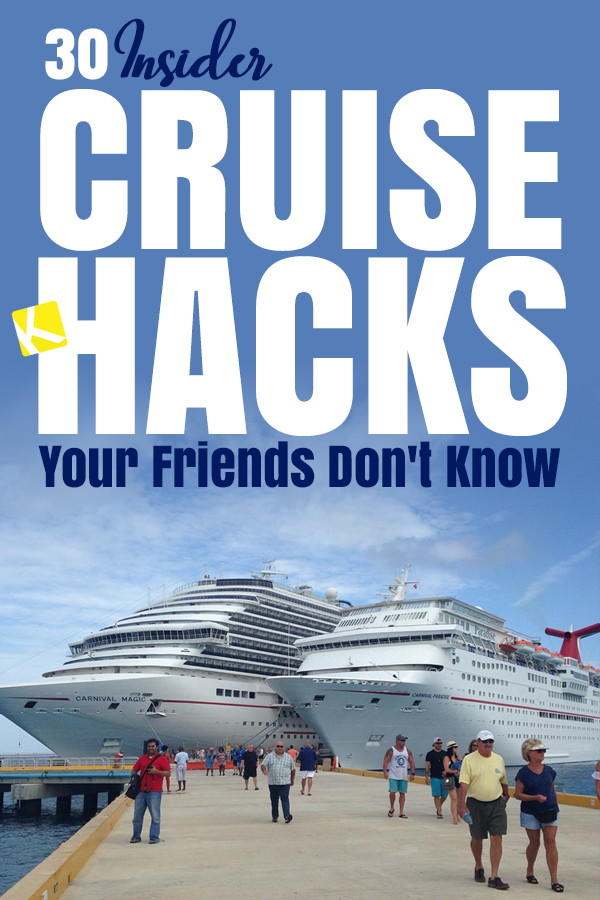 30 Insider Cruise Hacks Your Friends Don't Know - The Krazy